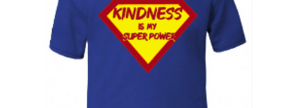 Kindess is my superpower t-shirt