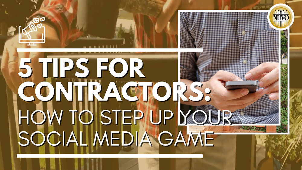 "Main header image that shows man renovating in the background and using phone in the foreground image, with the title ""5 tips for contractors: How to step up your social media game"""