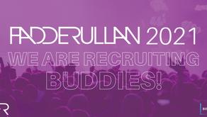 Fadderullan Recruits Buddies!