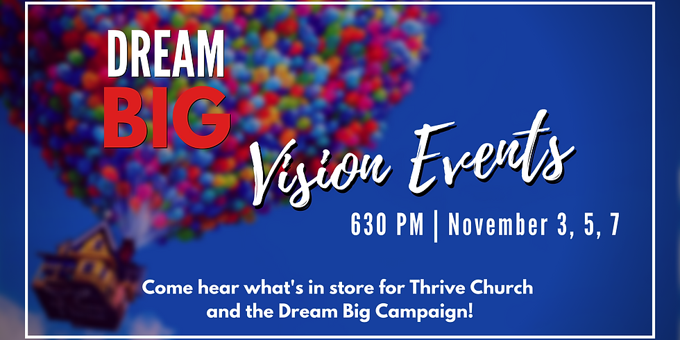 Dream Big Vision Events
