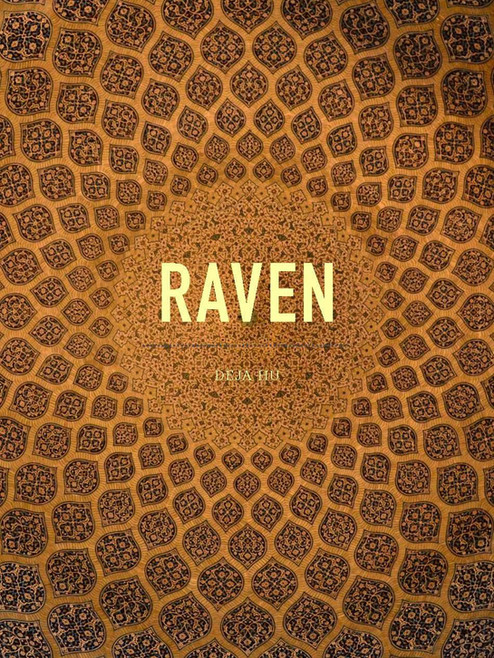 Raven: Rewild the Heart