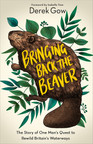 Bringing Back the Beaver! A brilliant book!