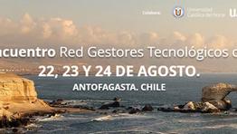Programa XVII Encuentro Red de Gestores Tecnológicos de Chile. Antofagasta