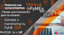 Innova+Pymes: 2da versión del programa busca reforzar la innovación y expansión de la minería