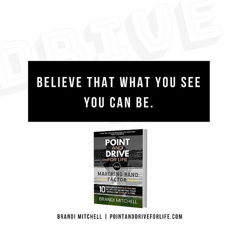 BELIEVE THAT WHAT YOU CAN SEE, YOU CAN B