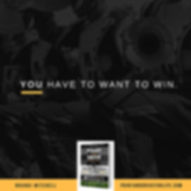 YOU HAVE TO WANNA WIN.-1.jpg