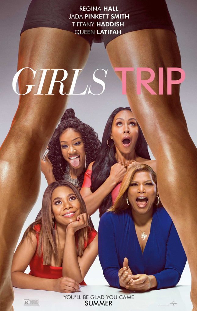 Grab Your Girls and Go See Girls Trip!