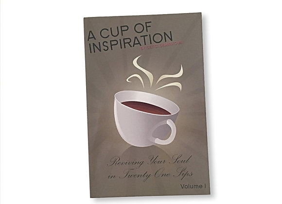 A Cup of Inspiration - Volume 1 by Ceitci Demirkova