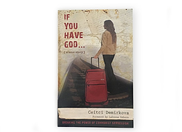 If You Have God by Ceitci Demirkova