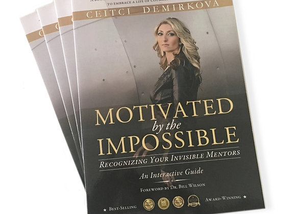 Motivated by the Impossible by Ceitci Demirkova