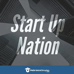Startup Nation - A nação das Startups