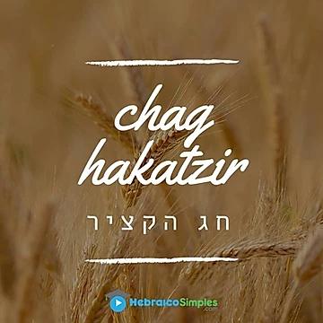 Chag Hakatzir