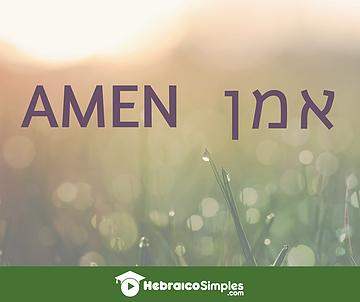 men ao fim das rezas e orações, é a forma de consentir com o que foi dito