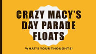 Crazy_Macy's_Day_Parade_Floats.jpg