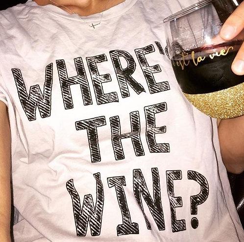 Where's The Wine Tee