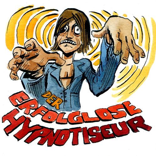 Der erfolglose Hypnotiseur / the unseccessful hypnotist _ 2011