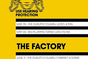 'Use Hearing Protection' Exhibition Explores the Early Years of Factory Records