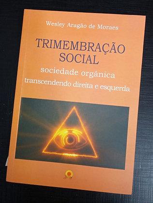 Trimembração Social