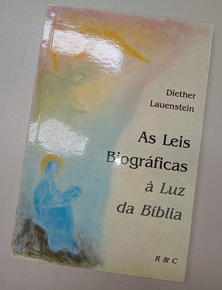 As leis Biográficas à Luz da Bíblia