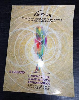 Caderno II – Jornada da Terapia Artística Antroposófica