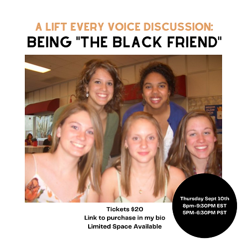 Lift Every Voice: Being the Black Friend Recording
