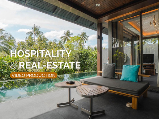 Hospitality and Real-Estate Video Production, Thailand.