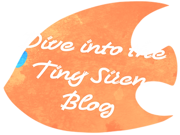 dive into the Tiny Siren Blog