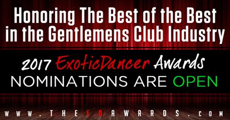 2017 EXOTIC DANCER AWARDS ARE OPEN!