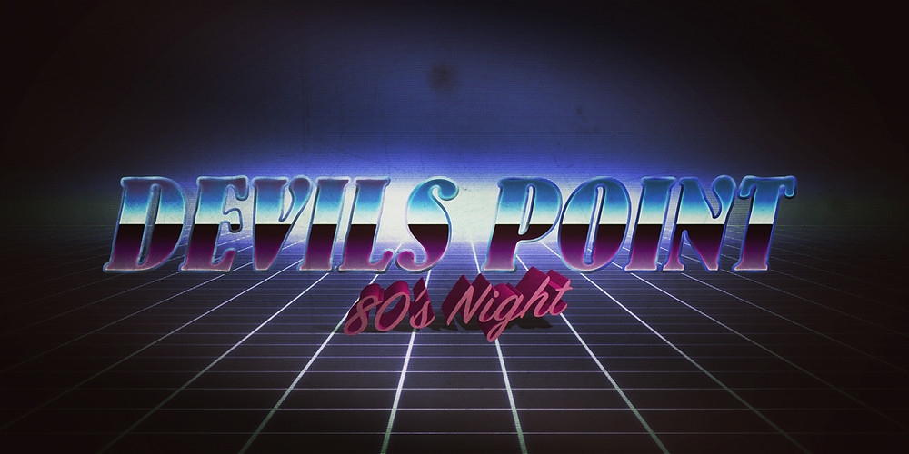 80s Night Every Wednesday Night at Devils Point