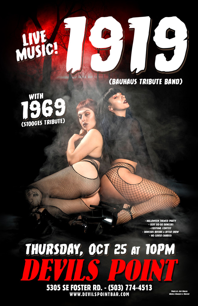 LIVE MUSIC - 1919 (BAUHAUS TRIBUTE BAND W/ 1969 (STOOGES TRIBUTE)