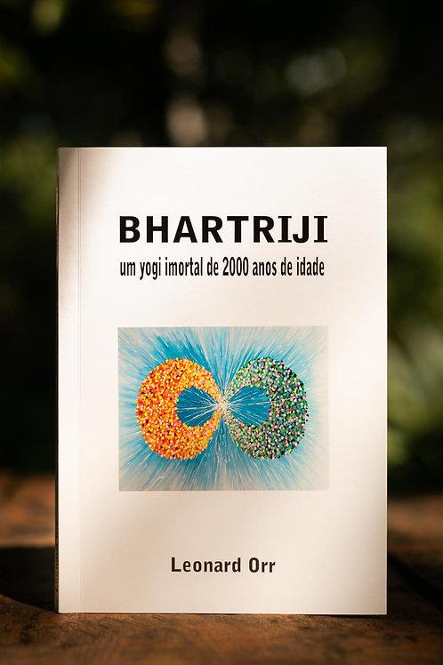 BHARTRIJI - um yogi imortal de 2000 anos de idade