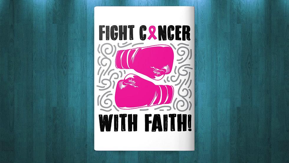 Fight Cancer with Faith