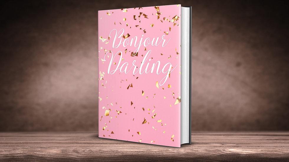 Bonjour Darling Journal