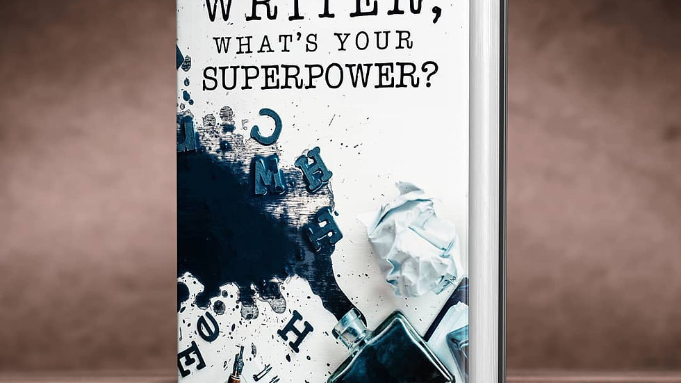 I'm a Writer, What's Your Superpower? Journal