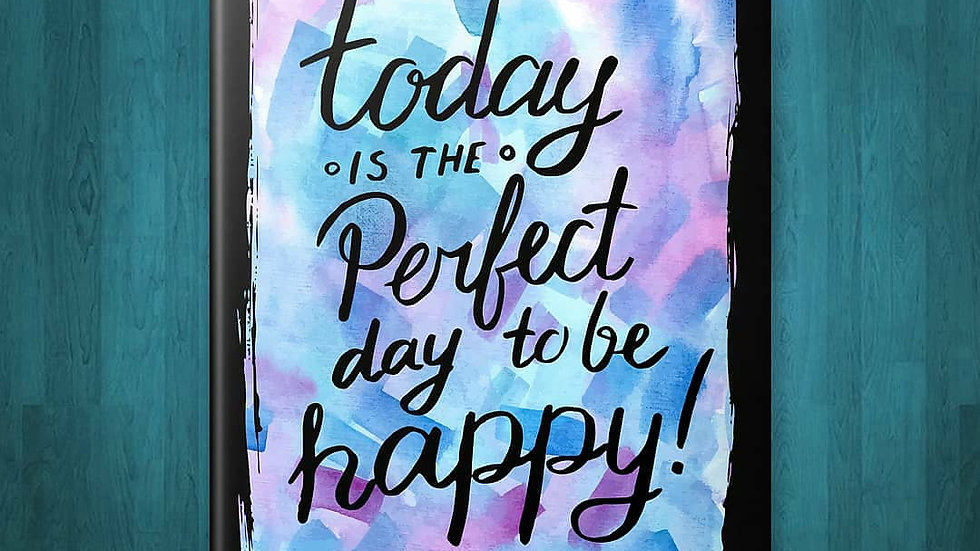 Today is the Perfect Day to Be Happy Journal