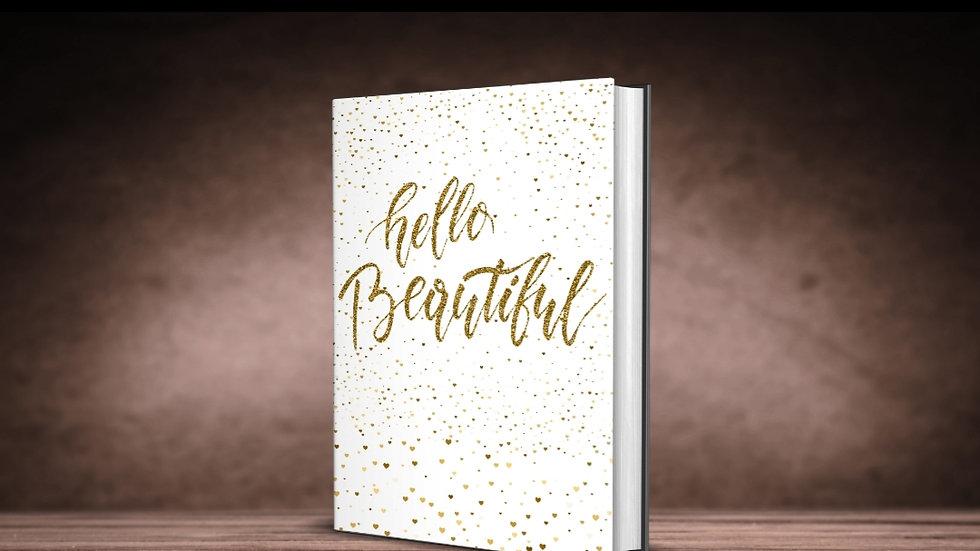 Hello Beautiful Journal