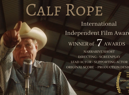 7 Wins for Calf Rope from the International Independent Film Awards
