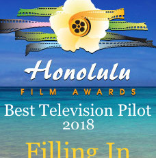 'Filling In' Wins Best Television Pilot at Honolulu Film Awards