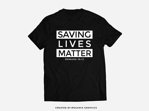 Saving Lives Matter