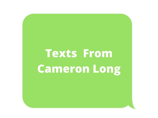 Texts From Cameron Long