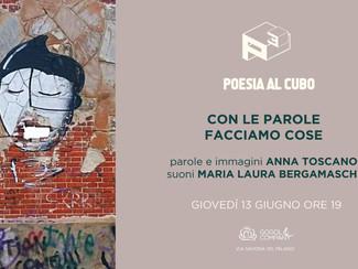 CON LE PAROLE FACCIAMO LE COSE Maria Laura Bergamaschi e Anna Toscano - giovedì 13 giugno ore 19