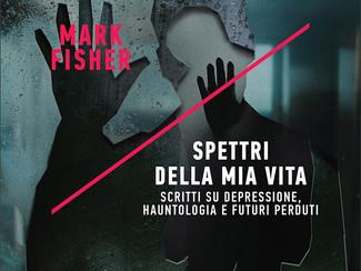 Mark Fisher - Spettri della mia vita - mercoledì 19 giugno ore 19