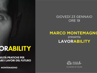 MARCO MONTEMAGNO presenta LAVORABILITY - giovedì 23 gennaio