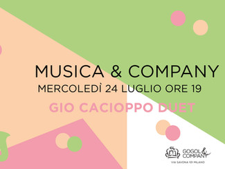Musica&Company - mercoledì 24 luglio