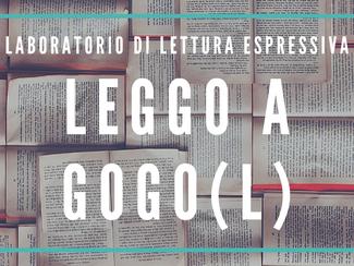 LEGGO A GOGO(L)- laboratorio di lettura espressiva *seconda edizione*