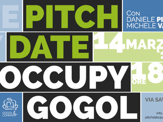 PITCH DATE - OCCUPY GOGOL EP.2 - giovedì 14 marzo