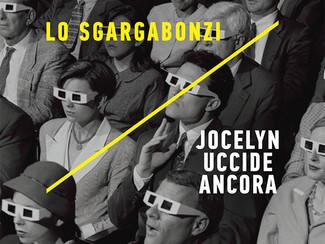 LO SGARGABONZI presenta Jocelyn uccide ancora - giovedì 4 ottobre