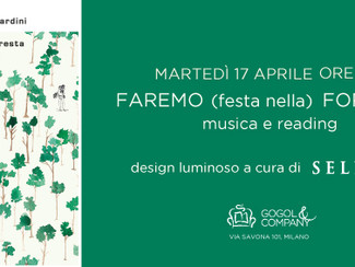 Faremo (festa nella) foresta - martedì 17 aprile