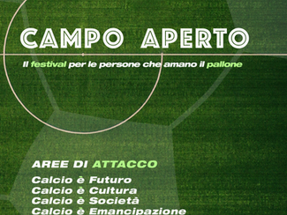 CAMPO APERTO | dal 30 settembre al 4 ottobre | Fabbrica del Vapore
