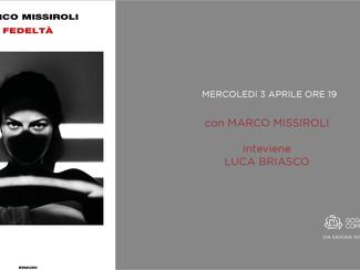 FEDELTÀ di MARCO MISSIROLI - mercoledì 3 aprile